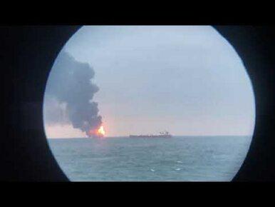 Pożar na statkach w rejonie Cieśniny Kerczeńskiej. Marynarze wyskakiwali...