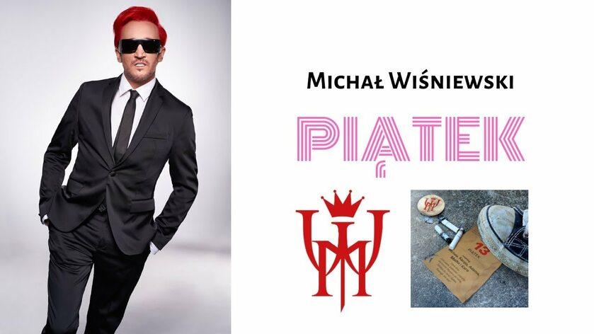 """Michał Wiśniewski """"Piątek"""""""